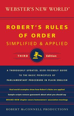 Webster's New World Robert's Rules of Order Simplified and Applied By Robert McConnell Productions (COR)