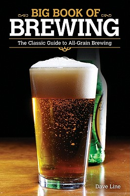 Big Book of Brewing By Line, Dave